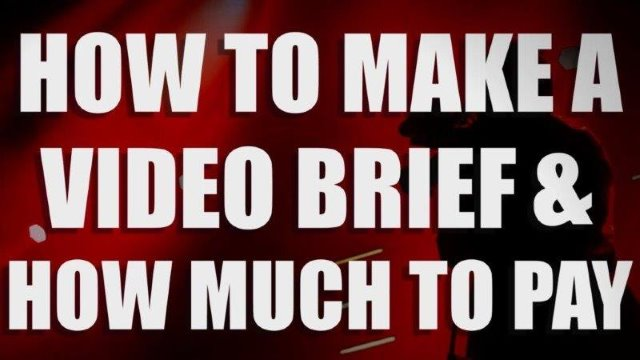 Creating a corporate video brief and how much you should pay