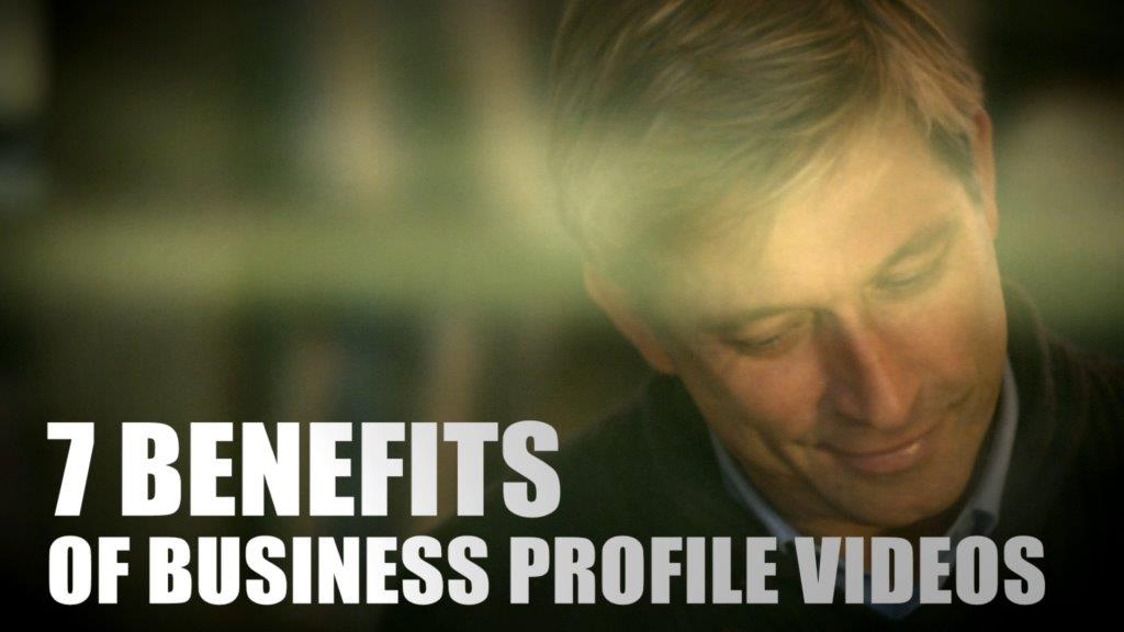 Benefits of Business Profile Videos