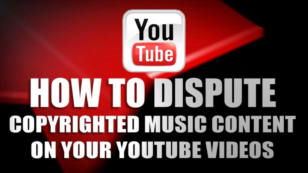 Guide to disputing youtube copyright on music