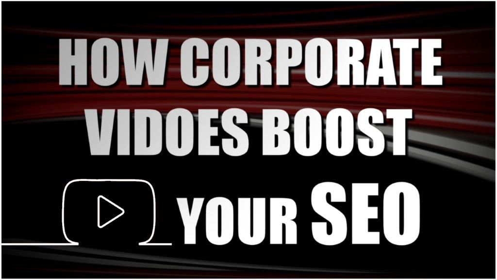 How Corporate Videos Boost
