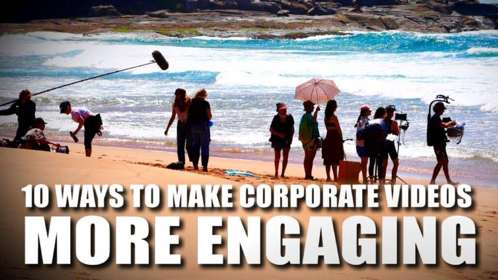 More Engaging Corporate Videos