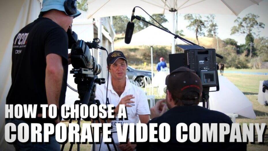 Choose Corporate Video Company